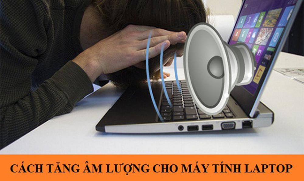 Mách bạn cách chỉnh âm lượng laptop dễ làm và dễ hiểu